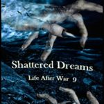 Shattered Dreams: Book 9